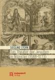 Das Theater der Jesuiten in Münster (1588-1773) - Mit Editionen des 'Petrus Telonarius' von 1604 und der 'Coena magna' von 1632. Übersetzung der Dramen von Christian Peters.