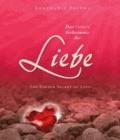 Das tiefere Geheimnis der Liebe - The Deeper Secret of Love.