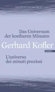 Das Universum der kostbaren Minuten / L'universo dei minuti preziosi - Das Gedächtnis der Wellen / La memoria delle onde.