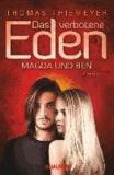 Das verbotene Eden: Magda und Ben.