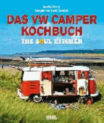 Das VW Camper Kochbuch - The Soul Kitchen.