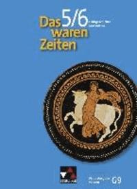 Das waren Zeiten 5/6 Neue Ausgabe Hessen (G9). Frühgeschichte und Antike - Für die Jahrgangsstufen 5/6. Unterrichtswerk für Geschichte an Gymnasien, Sekundarstufe I.