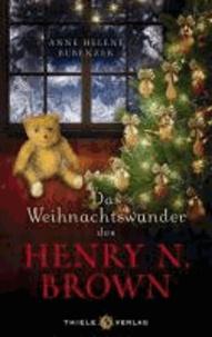 Das Weihnachtswunder des Henry N. Brown.