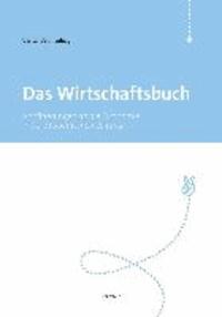 Das Wirtschaftsbuch - Annäherungen an die Ökonomie in der >Süddeutschen Zeitung