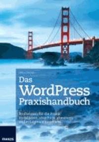 Das WordPress Praxishandbuch.