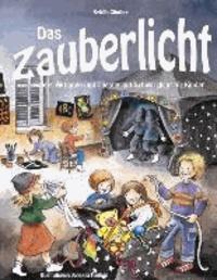 Das Zauberlicht - Spiele, Aktionen und Theater mit Schwarzlicht für Kinder.