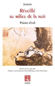 Dasan - Réveillé au milieu de la nuit - Poèmes d'exil.