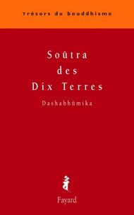 Dashabhûmika - Soûtra des Dix Terres.