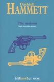 Dashiell Hammett - Flic maison - L'éléphant vert ; Flic maison ; Qui a tué Bob Teal ? ; Au fer à cheval d'or ; Le Velu ; Pièges à filles ; Le complice.