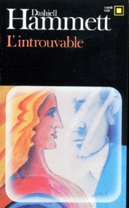 Dashiell Hammett - L'introuvable.