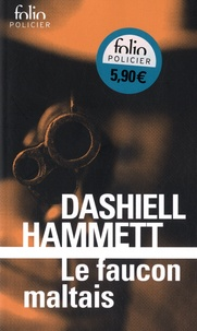 Dashiell Hammett - Le faucon maltais.