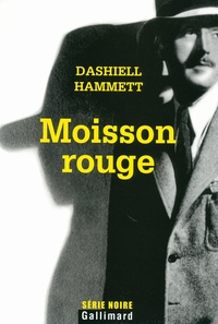 Dashiell Hammett - Moisson rouge.