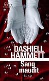 Dashiell Hammett - Sang maudit.