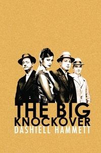 Dashiell Hammett - The Big Knockover.