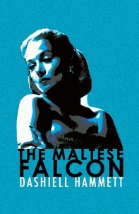 Dashiell Hammett - The Maltese Falcon.