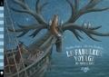 Dashka Slater et  The Fan Brothers - Le fabuleux voyage du bateau-cerf.