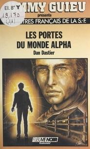 Dastier - Les Portes du monde alpha.