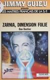 Dastier - Zarnia, dimension folie.