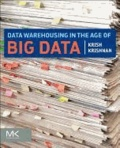 Data Warehousing in the Age of Big Data.