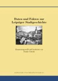 Daten und Fakten zur Leipziger Stadtgeschichte.