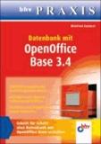 Datenbank mit OpenOffice Base 3.4 - Schritt für Schitt eine Datenbank mit OpenOffice Base erstellen.