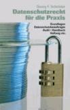 Datenschutzrecht für die Praxis.