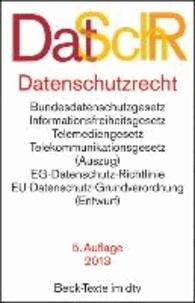Datenschutzrecht - Bundesdatenschutzgesetz, Informationsfreiheitsgesetz, Grundgesetz (Auszug), Verwaltungsverfahrensgesetz (Auszug), Strafprozessordnung (Auszug), Strafgesetzbuch (Auszug), Telemediengesetz, Telekommunik.