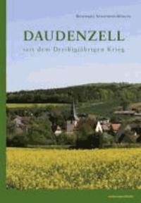 Daudenzell seit dem Dreißigjährigen Krieg.