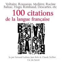 La Compagnie du savoir - 100 citations de la langue française. 1 Cassette audio