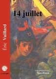 Eric Vuillard - 14 juillet. 1 CD audio MP3