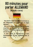 Jean-Pierre Vasseur - 80 minutes pour parler Allemand - CD Audio avec un livret d'accompagnement.