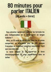 Jean-Pierre Vasseur - 80 minutes pour parler italien - CD Audio avec 1 livret d'accompagnement.