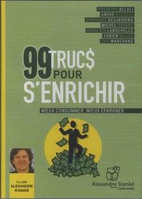 Frédéric Allali - 99 trucs pour s'enrichir - Mieux consommer, mieux épargner. 1 CD audio MP3