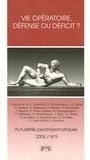 Gilles Gressot et Nicos Nicolaïdis - Actualités psychosomatiques N° 9, 2006 : Vie opératoire, défense ou déficit ? - Troisième colloque de l'Association Internationale de Psychosomatique.