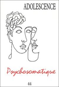 Philippe Gutton et  Collectif - Adolescence N° 44 Tome 21 N° 2 E : Psychosomatique.