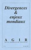 Maurice Bertrand et Christian de Boissieu - Agir N° 16 Décembre 2003 : Divergences et enjeux mondiaux.
