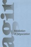 Arnaud Stimec et Jacques Salzer - Agir N° 24, Janvier 2006 : Médiation et négociation.