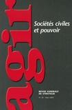 Camille Servan-Schreiber et Jacques Dermagne - Agir N° 30, Mars 2007 : Sociétés civiles et pouvoir.