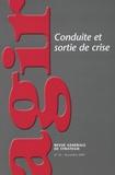 Camille Larène - Agir N° 32, Novembre 2007 : Conduite et sortie de crise.