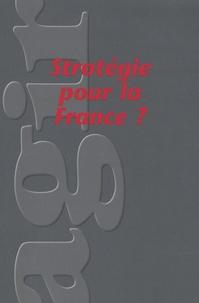Eric de La Maisonneuve et Jean Dufourcq - Agir N° 34, Avril 2008 : Stratégie pour la France ?.