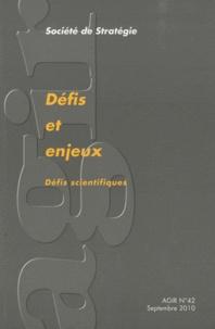 Eric de La Maisonneuve - Agir N° 42, Septembre 201 : Défis scientifiques et technologiques.