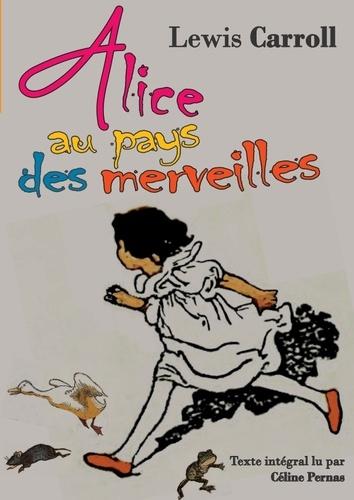 Alice au pays des merveilles  avec 1 CD audio MP3