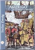 Stefan Zweig - Amerigo - Récit d'une erreur historique. 1 CD audio MP3
