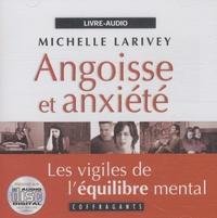 Michelle Larivey - Angoisse et anxiété - CD audio.
