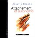 Josette Stanké - Attachements et autonomie - Lien à l'autre et lien à soi, K7 audio.
