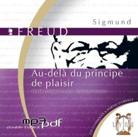 Sigmund Freud - Au-delà du principe de plaisir. 1 CD audio MP3