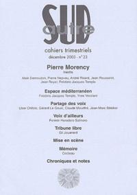 Pierre Morency et Alain Demouzon - Autre Sud N° 23, Décembre 2003 : Pierre Morency.