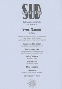 Pierre-Yves Soucy et Yves Namur - Autre Sud N° 25, Juin 2004 : Yves Namur.