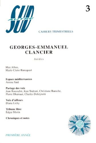Collectif - Autre Sud N° 3, Décembre 1998 : Georges-Emmanuel Clancier.
