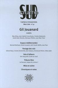 Jean-Max Tixier et Jean-Gabriel Cosculluela - Autre Sud N° 32, Mars 2006 : Gil Jouannard.